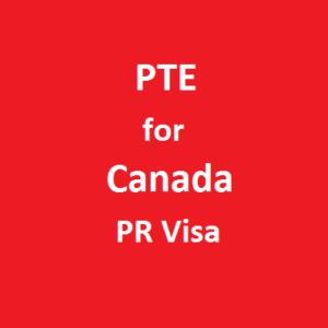 PTE for Canada PR Visa